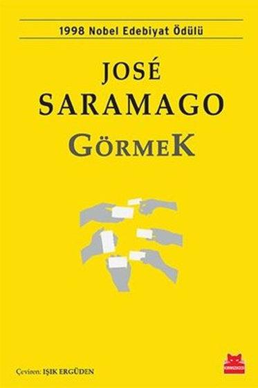 Görmek Jose Saramago