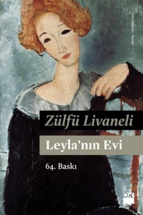 Leyla'nın Evi -Zülfü Livaneli
