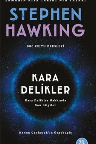 Kara Delikler Stephen Hawking