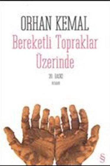Bereketli Topraklar Üzerinde Orhan Kemal