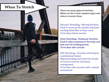 When to stretch...