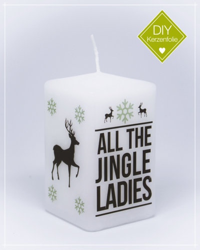 "DIY Kerzenfolie ""Jingle Ladies"""