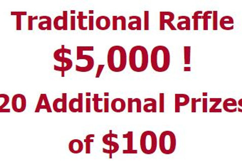 $5,000 Raffle with 20 additional prizes of $100