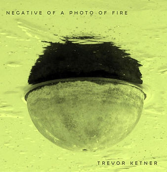 Negative of a Photo of Fire Final Cover.