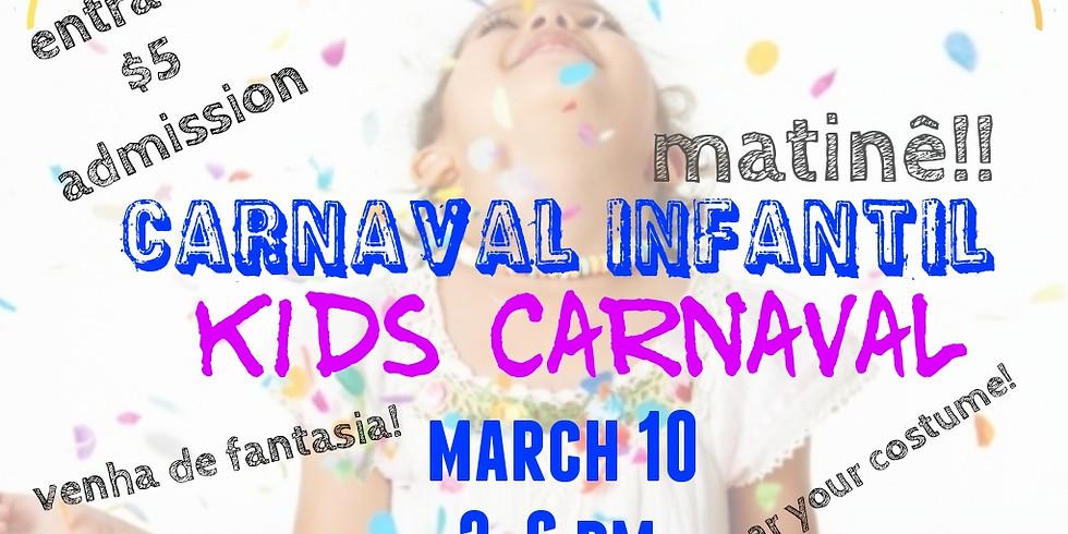 Kids Carnaval! Carnaval Infantil