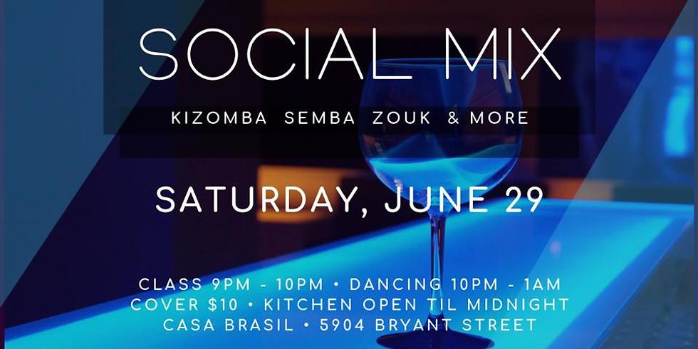 Social Mix Saturday at Casa Brasil