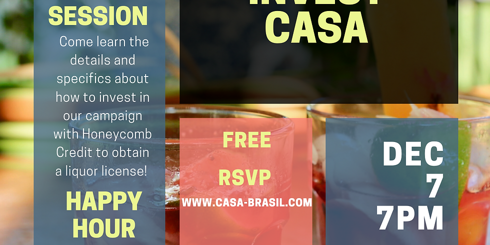 Invest Local, Invest Casa - Happy Hour Info Session