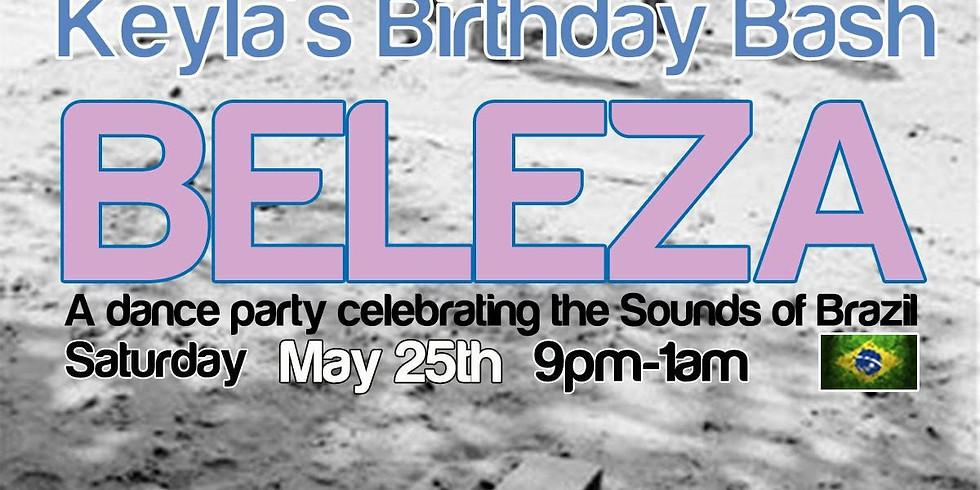 Beleza: Sounds of Brazil Lounge & Party - Keyla's Bday Bash