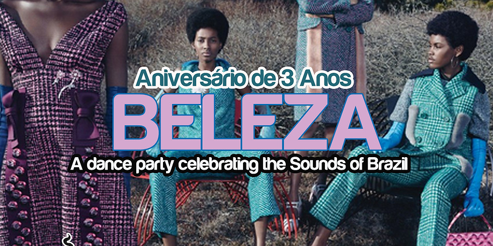 Beleza: Sounds of Brazil  - 3 Year Anniversary!