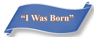 I Was Born.png