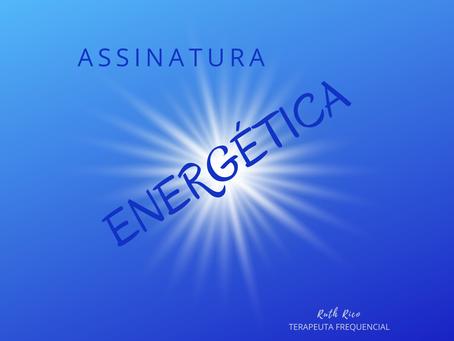 ASSINATURA ENERGÉTICA