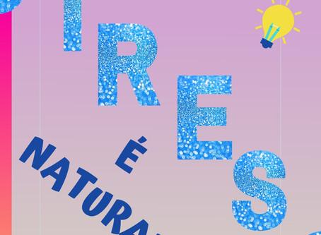 Prá você:- o Stress é Natural???