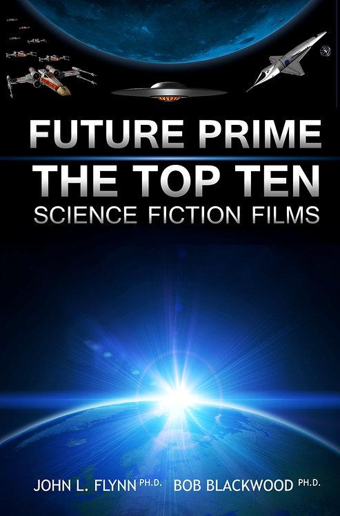 Future Prime: The Top Ten Science Fiction Films