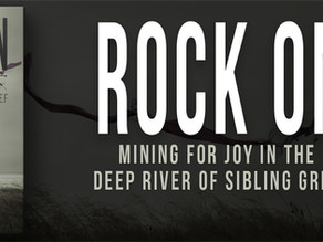 """Interview With Author Susan Casey on  """"Rock On: Mining for Joy in the Deep River of Sibling Grief"""""""