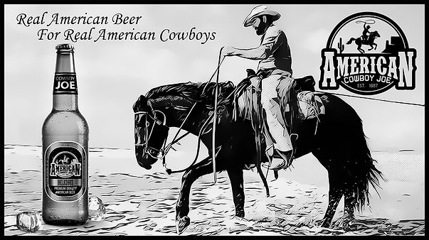 American Cowboy Joe - Real American Beer