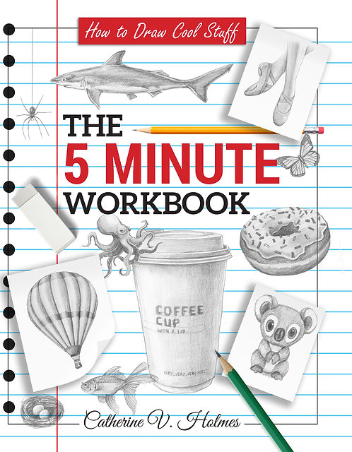 How to Draw Cool Stuff: The 5 Minute Workbook