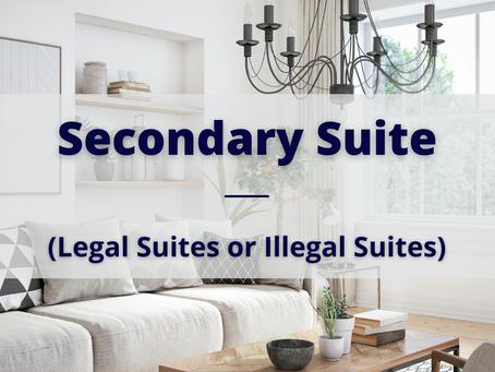 Secondary Suite (Legal Suites or Illegal Suites)