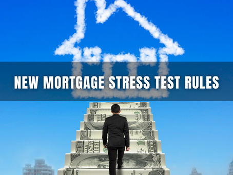 New Mortgage Stress Test Rules - Effective June 1, 2021