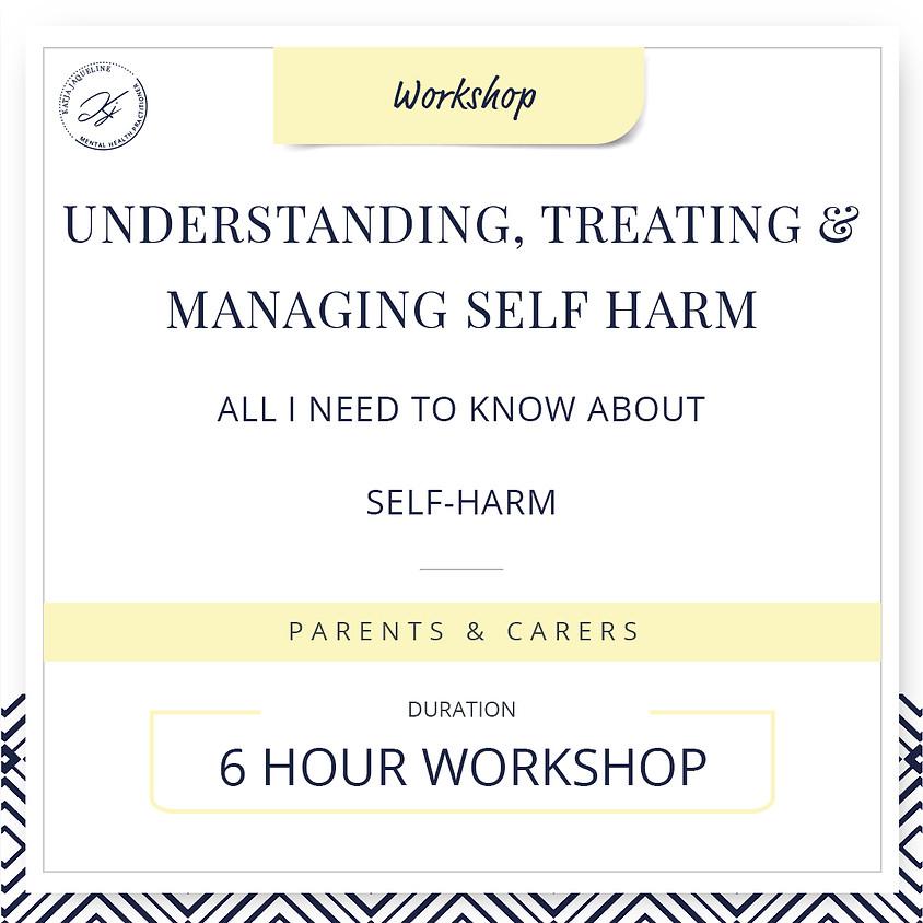 Understanding, treating & managing self-harm
