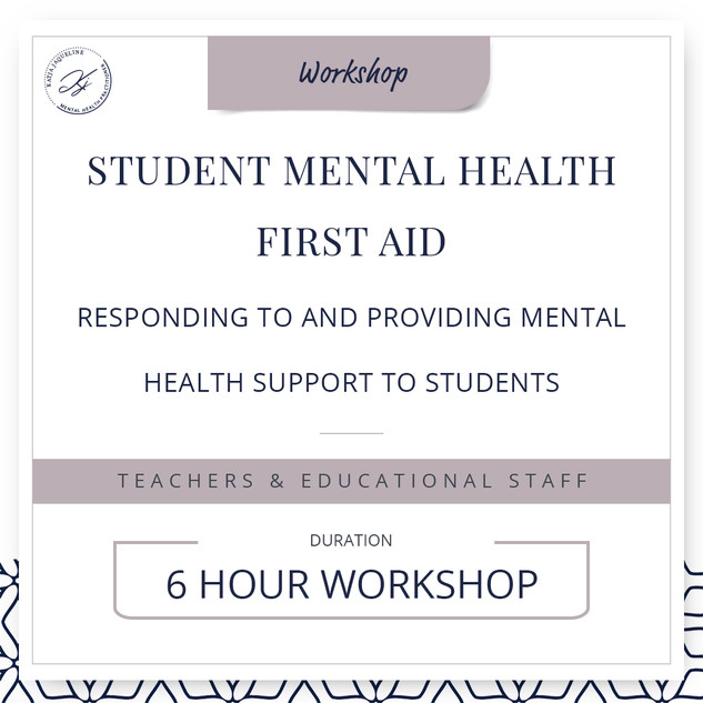 Student mental health first aid