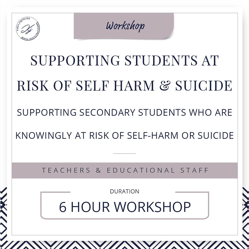 Supporting students at risk of self-harm and suicide