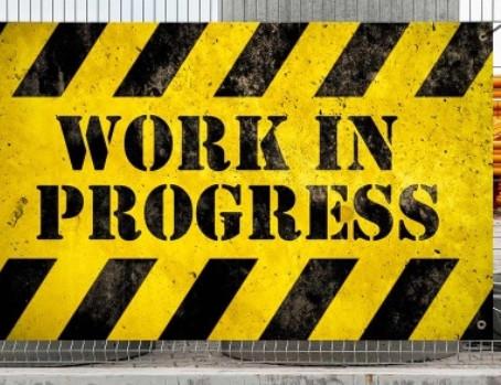 Work in Progress — Part 2