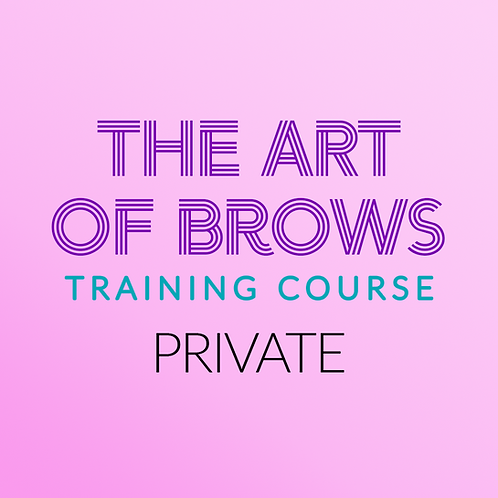 Art of Brows Training Course (PRIVATE SESSION)