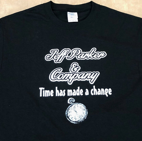 """""""Time Has Made a Change"""" Tee"""