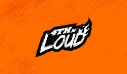 4th & Loud