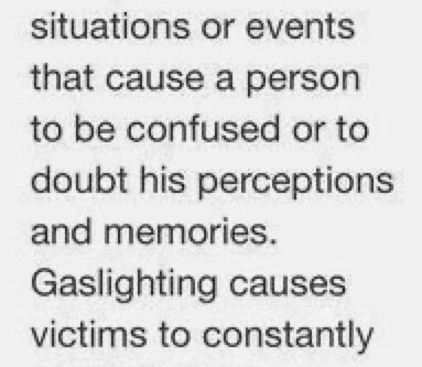 Gaslighting...once you know, you can set yourself freeeee.