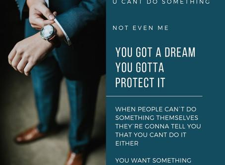 Got a Dream?