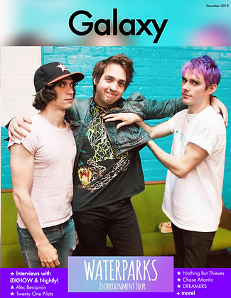 Galaxy Magazine December 2018: Waterparks Entertainment Tour (Waterparks Cover)