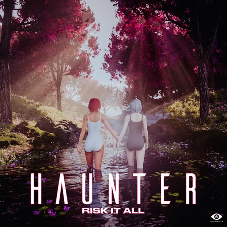 "HAUNTER releases ""Risk It All"""