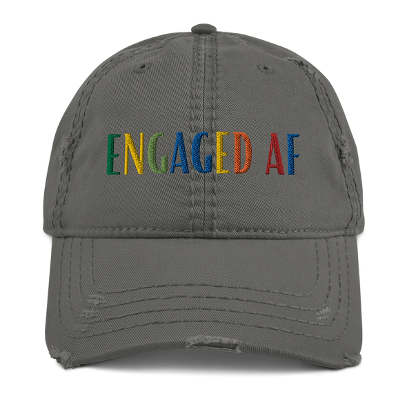 """Engaged AF"" Distressed Dad Hat"