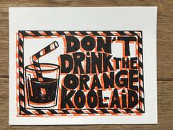 Protest Postcards, don't drink the orange kool-aid