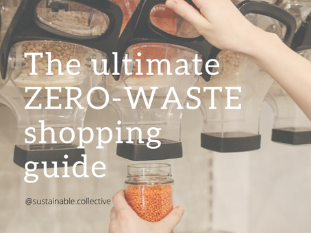THE ULTIMATE ZERO WASTE GROCERY SHOPPING GUIDE