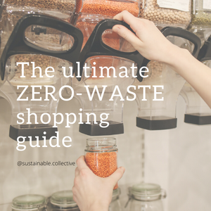 Sustainable collective zero-waste shopping guide blog