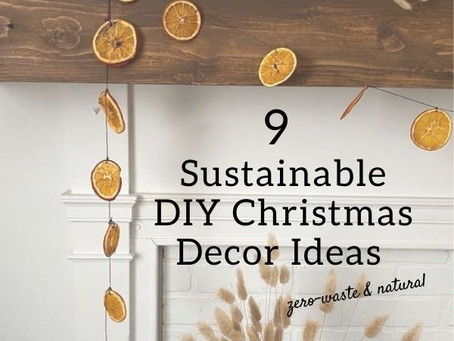 9 Sustainable DIY Christmas Decoration Ideas: natural & zero waste