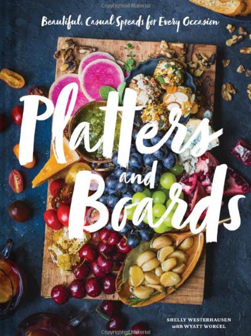 Platters & Boards by: Shelly Westerhausen