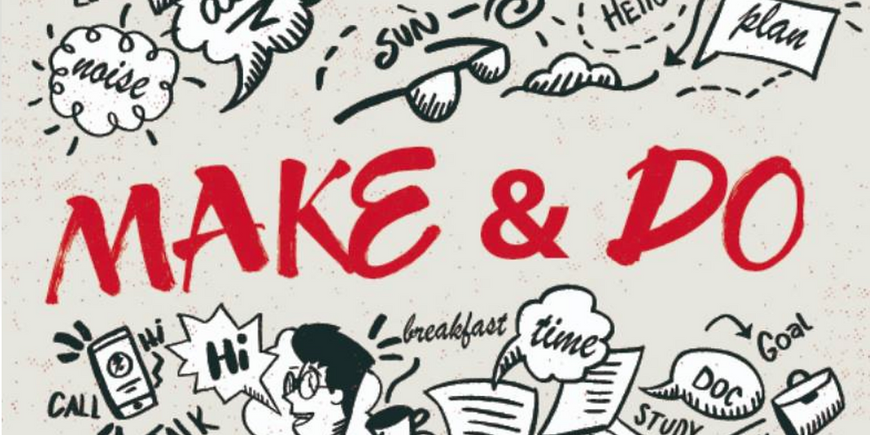 Make & Do: Knowing the Difference