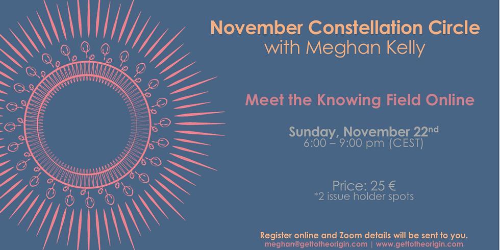 November Constellation Circle with Meghan Kelly
