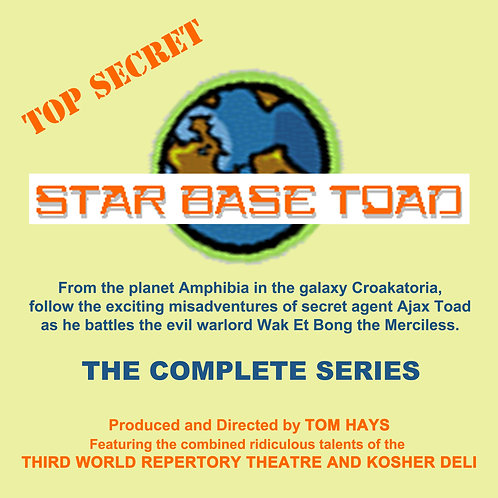 STAR BASE TOAD  - The Complete Series - 4 CD's