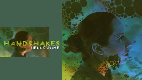 Hello June - Handshakes