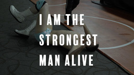 I am the strongest man alive title card.