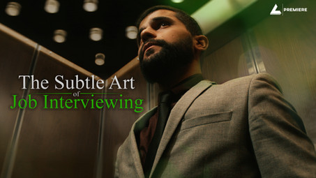 The Subtle Art of Job Interviewing