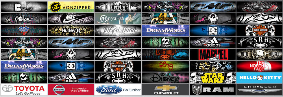 APPAREL / DESIGN / EDITING / FONT DESIGN / WEB DESIGN / ILLUSTRATION  Ford, Disney, Nike, Chevy, Nissan, Toyota, Dodge, Ecko, Adidas, Quicksilver, Vans, Rock Star, Plan B, Disney, Urban Outfitters, Harley Davidson, Dragon, Roxy, Hurley, Hello Kitty, Alpinestars, Metal Mulisha, Aqua 6, Bassaholics, Billabong, DC Shoes, Etnies, MLove, PoabStyle, Sullen, Dream Works, Sanctioned Violence, FMF, SRH, Silver Star, Vecel, Hart&Huntington, Regular Hero, Rock Smith, Primitive Shoes, Mavado, VonZipper, Rolling Stones, In God's Hands, Oneill, Tillys, Skulls&Scrolls, Eldon, Infamous, Vindicated, Ryan Sheckler, Life Guard, Beach Candy, First Light Surf, Gods Rainbow, Dr. Seuss, Vimby, Dust Bunny, Raw B, Metallica, Love & Death, Three Days Grace, Propaganda (Humble Beast), The Whosoevers, Somebody Loves You, Suburban Noize, POD, Hed PE, Kotton Mouth Kings,Genetics, Red Hot Chili Peppers, Avenged Seven Fold, Walt Disney Pictures, Jerry Bruckheimer Films, Mac Haik