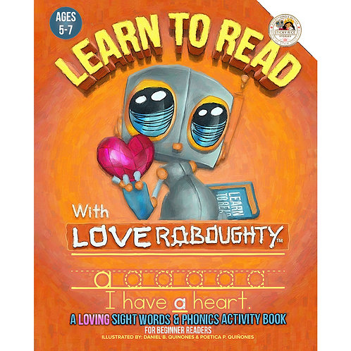 Learn To Read with Love Roboughty: A Loving Sight Words and Phonics Activity Boo
