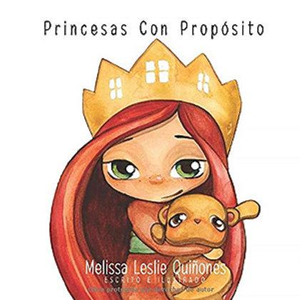 Princesas Con Proposito (Spanish Edition)