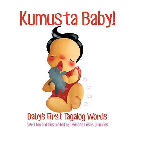 Kumusta Baby!: Baby's First Tagalog Words