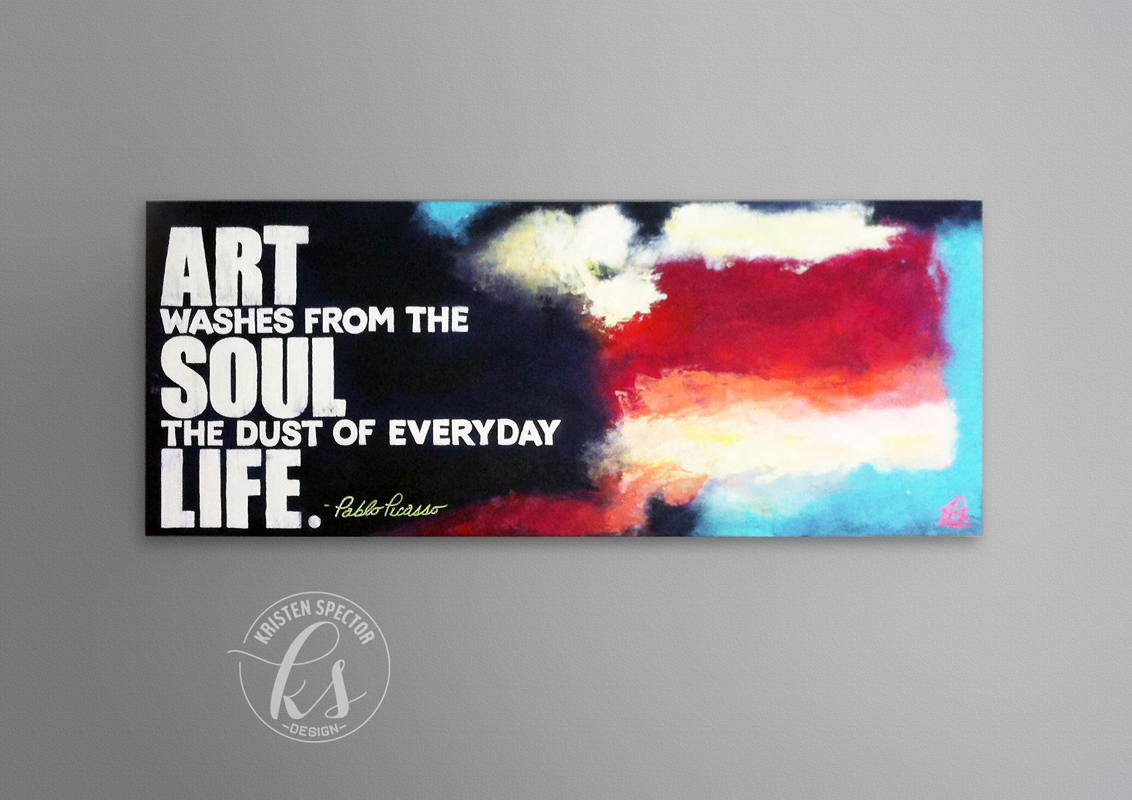 """Picasso Quote"" Abstract Painting"